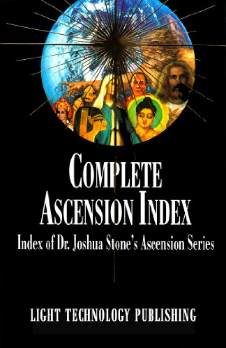 The Complete Ascension Index: An Index of Dr. Joshua Stone's Ascension Series (English Edition)