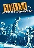 Nirvana - Live At The Paramount Theatre (Edizione 20° Anniversario Nevermind) [DVD]