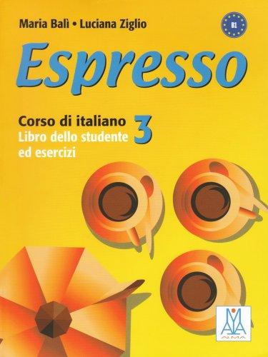 Espresso 3: Libro Dello Studente Ed Esercizi 3