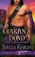 Ciaran's Bond: A Scottish Time Travel Romance (Highlander Fate)