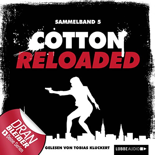 Cotton Reloaded: Sammelband 5 (Cotton Reloaded 13 - 15) Titelbild