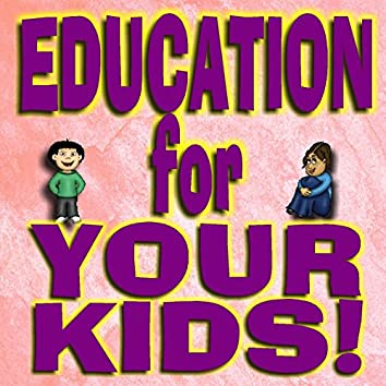 Education For Your Kids
