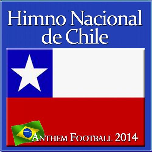 Himno Nacional de Chile (Anthem Football 2014)