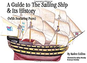 A Guide to The Sailing Ship & Its History (With Seafaring Puns)