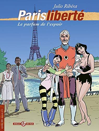 Ribera - vol. 03/3: Paris Liberté, Le parfum de l'espoir