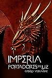 Imperia II. Portadores de Luz (Saga Imperia nº 2)