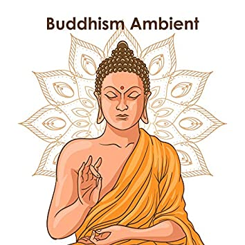 Buddhism Ambient: Relaxing Meditation with New Age Sounds