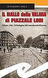Il giallo della valigia di Piazzale Lodi: Milano, 1965. Un'indagine del commissario Caronte