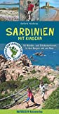 Sardinien mit Kindern: 50 Wander- und Entdeckertouren in den Bergen und am Meer