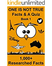 One Is Not True - Facts & A Quiz: Book 1