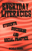 Everyday Literacies: Students, Discourse, and Social Practice (Counterpoints)