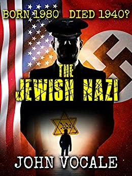 Book cover image for The Jewish Nazi by John Vocale