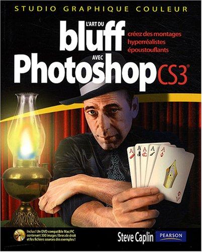 L'art du bluff avec photoshop CS3