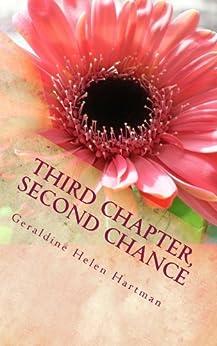 Third Chapter, Second Chance by [Geraldine Helen Hartman]