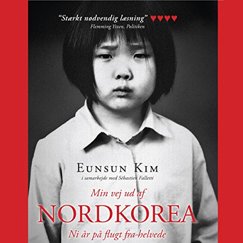 Min vej ud af Nordkorea - Ni år på flugt fra helvede cover art
