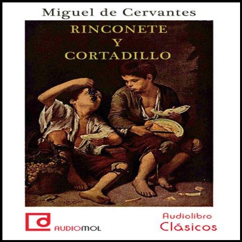 Rinconete y Cortadillo  Audiolibri