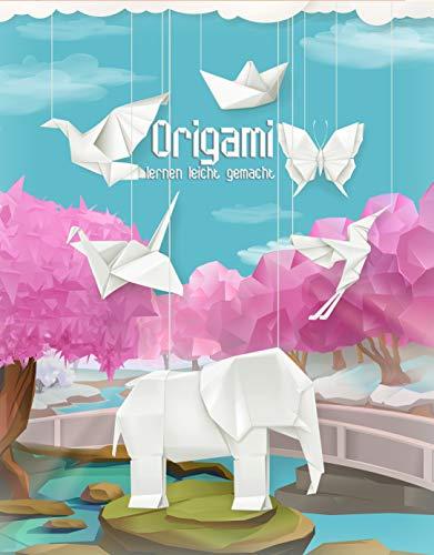 Origami lernen leicht gemacht: Orgami-Buch für Kinder und Erwachsene, Origami Faltbuch mit 40 Anleitungen + 5 Videoanleitungen und Bonusmaterial