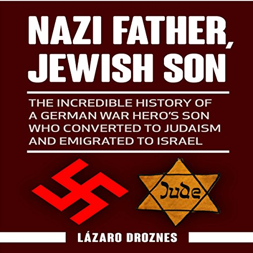 Nazi Father, Jewish Son audiobook cover art