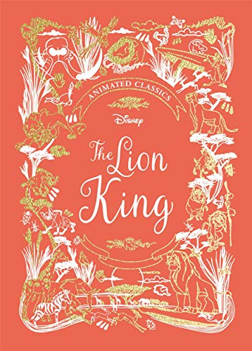 The Lion King (Disney Animated Classics): A deluxe gift book of the classic film - collect them all!