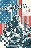 Primordial #1 (of 6) (English Edition)