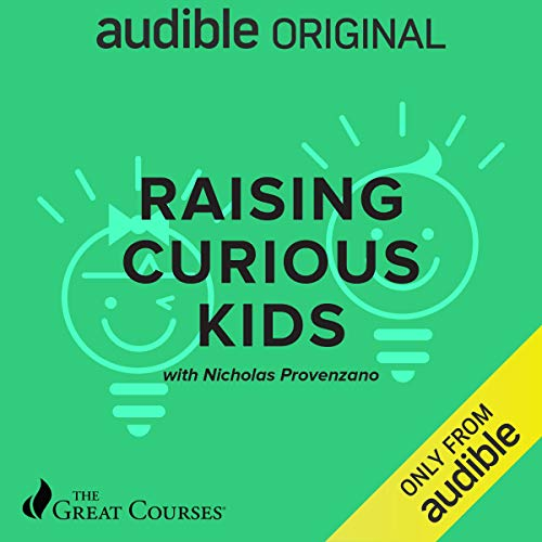 Raising Curious Kids audiobook cover art