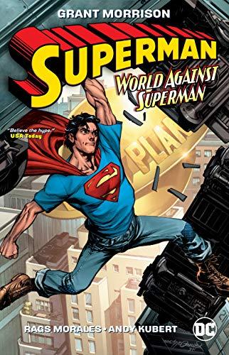 Superman: Action Comics: DC Essential Edition: World Against Superman (Superman: World Against Superman)