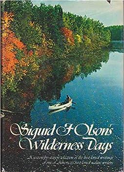 Hardcover Sigurd F. Olson's Wilderness Days Book