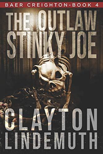 The Outlaw Stinky Joe