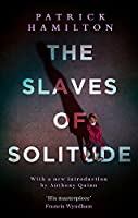 The Slaves of Solitude