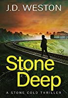 Stone Deep: A British Action Crime Thriller (The Stone Cold Thriller)