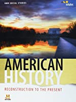 American History: Reconstruction to the Present: Student Edition 2018