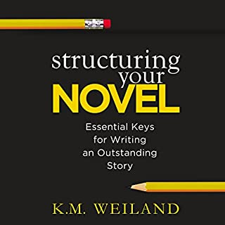Structuring Your Novel     Essential Keys for Writing an Outstanding Story              By:                                                                                                                                 K. M. Weiland                               Narrated by:                                                                                                                                 Sonja Field                      Length: 6 hrs and 16 mins     41 ratings     Overall 4.7