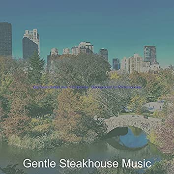 Big Band Ballad with Vibraphone - Background for Porterhouses