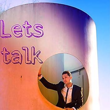 lets talk (Quisiera Hablarte)