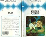 Une Mer d'ambre (Collection Harlequin)