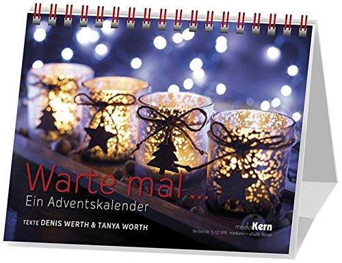 Warte mal ...: Ein Adventskalender