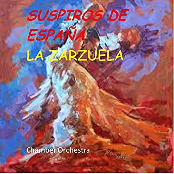 Suspiros de España (La Zarzuela)