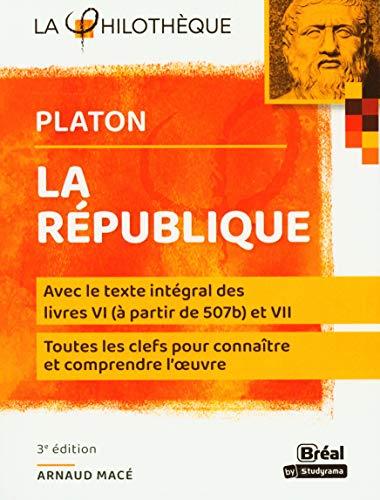 La République de Platon: Les livres VI (à partir de 507b) et VII
