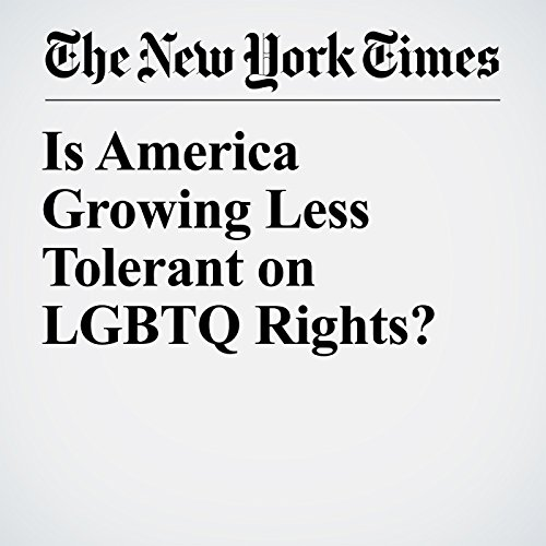 Is America Growing Less Tolerant on LGBTQ Rights? copertina
