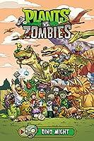 Plants vs. Zombies Volume 12: Dino-Might