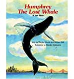 [ Humphrey the Lost Whale ] By Tokuda, Wendy ( Author ) [ 1992 ) [ Paperback ]