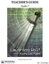 Laughing Wolf Teachers' Guide: Dundurn Teachers' Guide