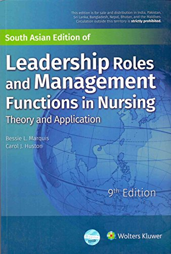 LEADERSHIP ROLES AND MANAGEMENT FUNCTIONS IN NURSING THEORY AND APPLICATION 9ED (PB 2017)