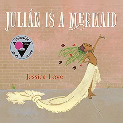 Julián Is a Mermaid  By  cover art