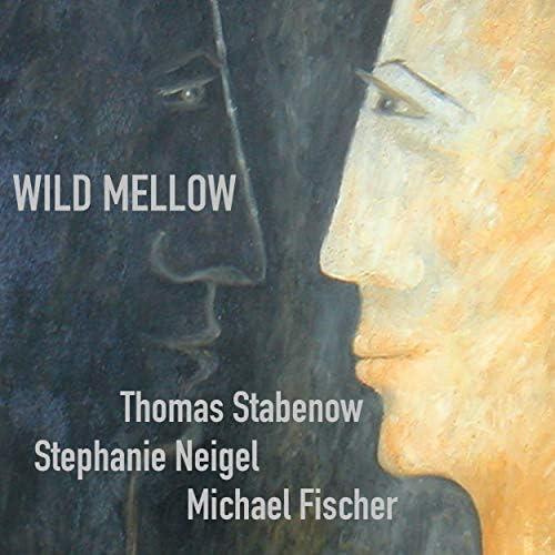 Thomas Stabenow, Stephanie Neigel & Michael Fischer