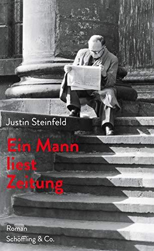 Ein Mann liest Zeitung: Roman