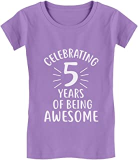 5 Years of Being Awesome! 5 Year Old Birthday Gift Girls' Fitted Kids T-Shirt