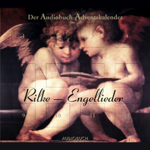 Rilke-Engellieder. Der Audiobuch-Adventskalender Titelbild