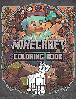 Minecraft Coloring Book: Perfect Gift for Kids That Love Minecraft Game With Over 50 Coloring Pages In High-Quality Images In Black And White. Great for Encouraging Creativity.