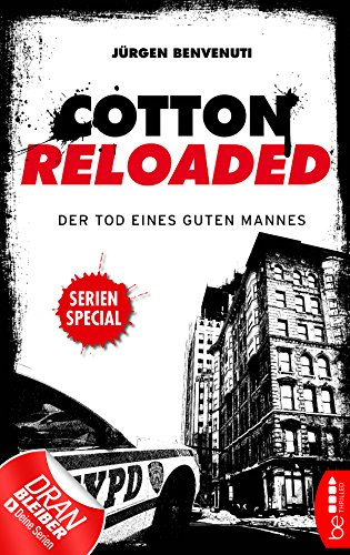 Cotton Reloaded: Der Tod eines guten Mannes: Serienspecial